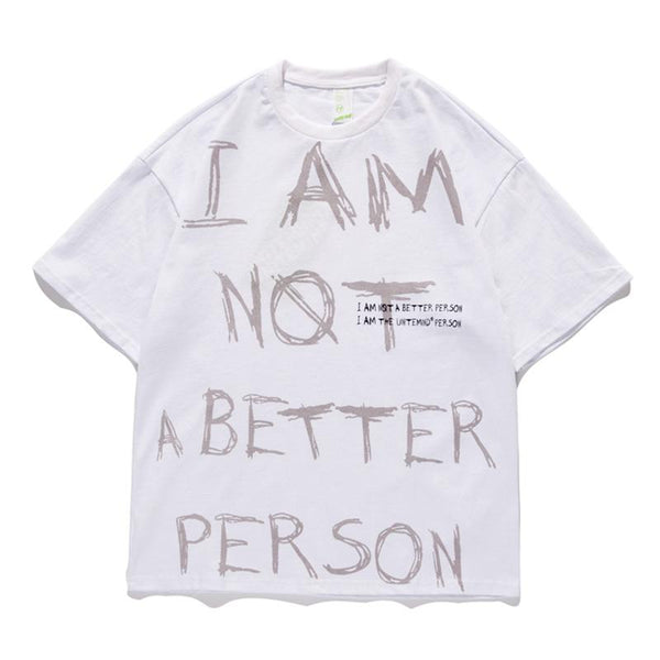 T-shirt Streetwear<br> Better Person - Streetwear Shop