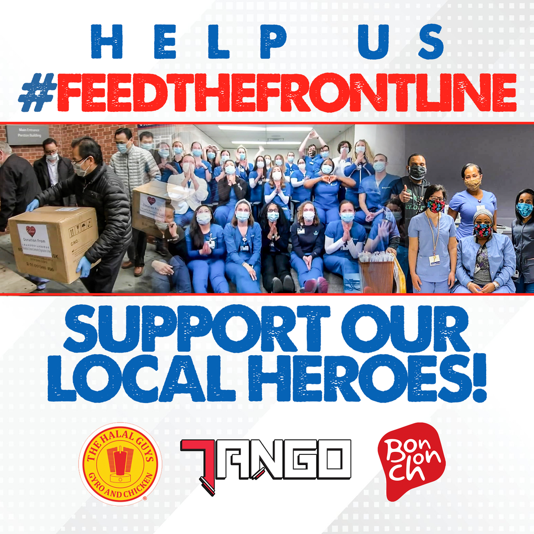 Feed the Frontline from choice of Bon Chon, Halal Guys, or Tea Do