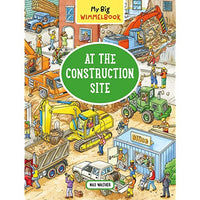 At the Construction Site Wimmelbook Board Book