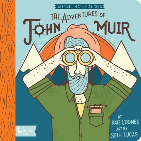 The Adventures of John Muir Board Book