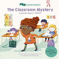 The Classroom Mystery: A Book about ADHD