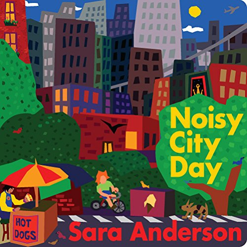 Noisy City Day Board Book