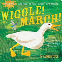 Wiggle! March! Indestructible Book