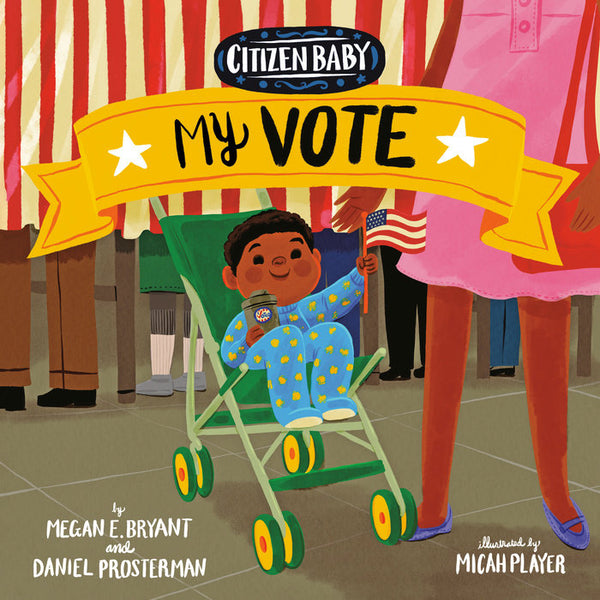 Citizen Baby: My Vote Board Book