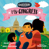 Citizen Baby: My Congress Board Book