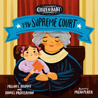 Citizen Baby: My Supreme Court Board Book
