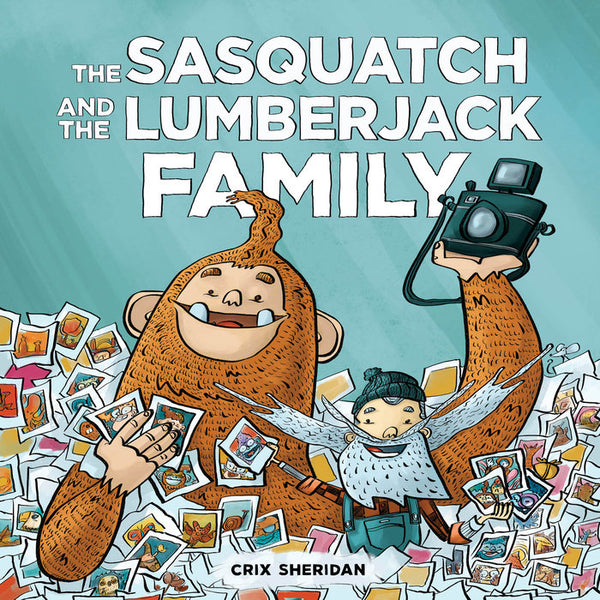The Sasquatch and the Lumberjack Family Board Book