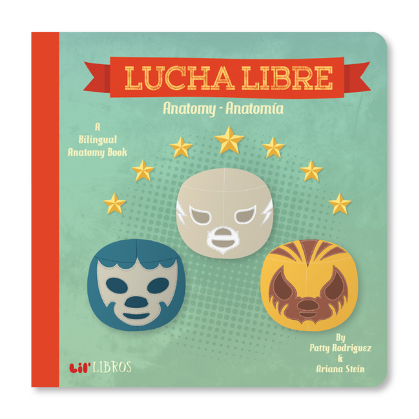 Lucha Libre: Anatomy Board Book