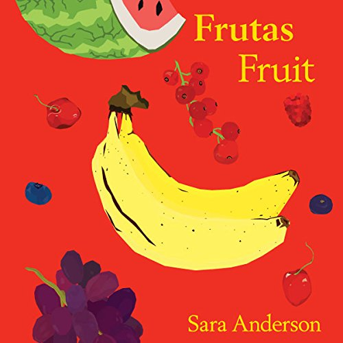 Frutas Fruit Bilingual Board Book
