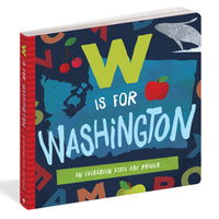W is for Washington: ABC Primer Board Book