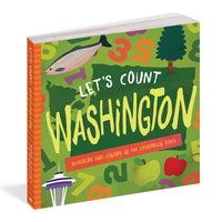 Let's Count Washington: Numbers & Colors Board Book