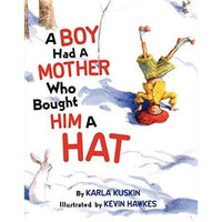 A Boy Had a Mother Who Bought Him a Hat
