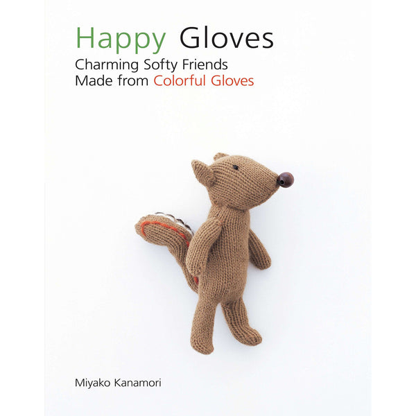 Happy Gloves: Toy Sewing Projects