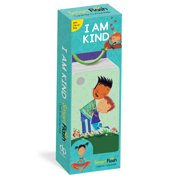 I Am Kind: Smart Flash Cards for Curious Kids