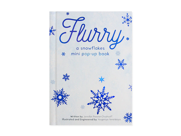 Flurry: A Snowflakes Mini Pop-Up Book