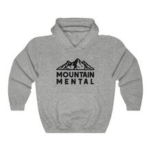 Load image into Gallery viewer, Mountain Mental Hoodie