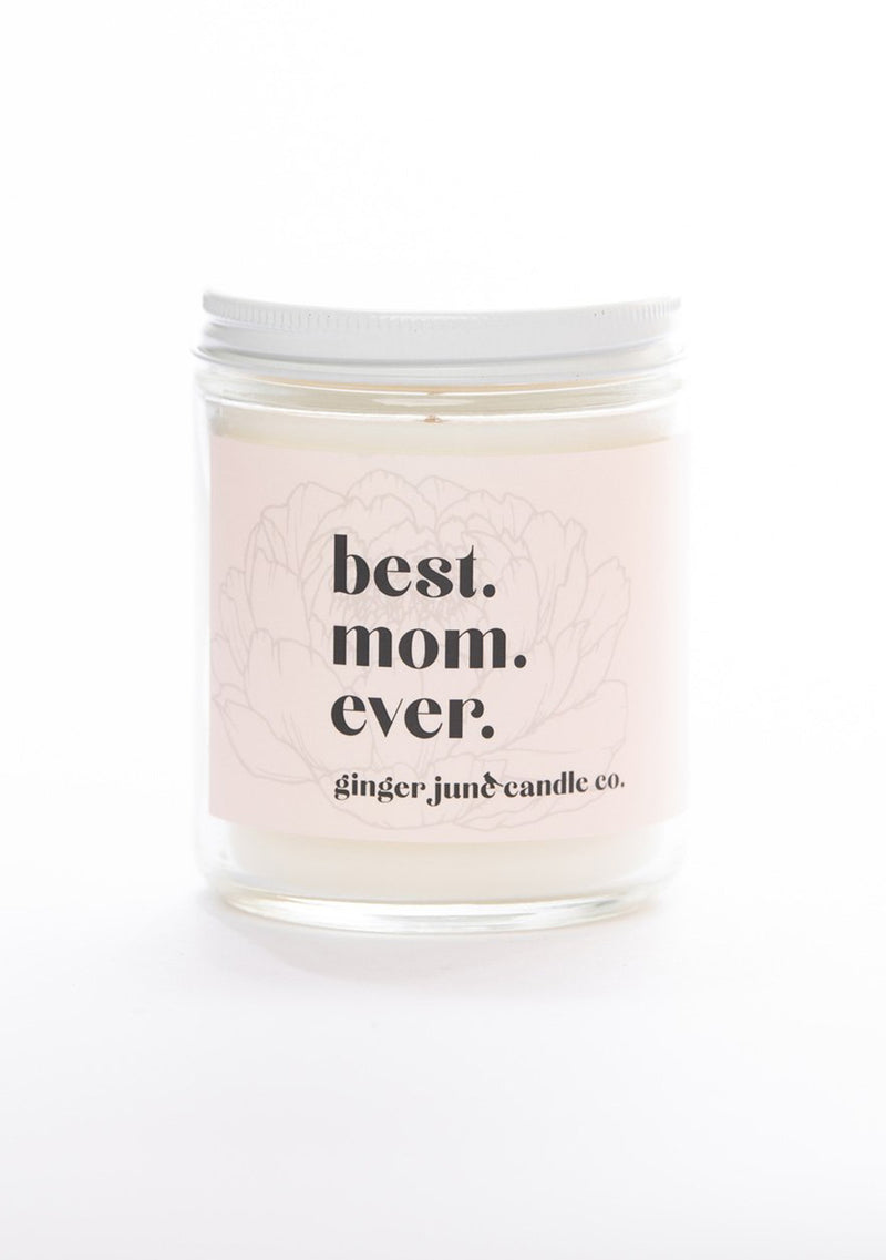 Best Mom Ever Candle 9oz
