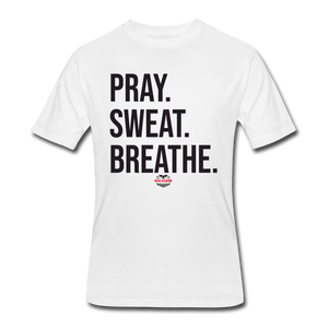 Pray Sweat Breathe - white