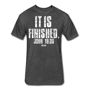 It Is Finished 2 Fitted T-Shirt - heather black