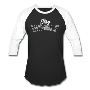 Open image in slideshow, Stay Humble Baseball T-Shirt (white) - black/white