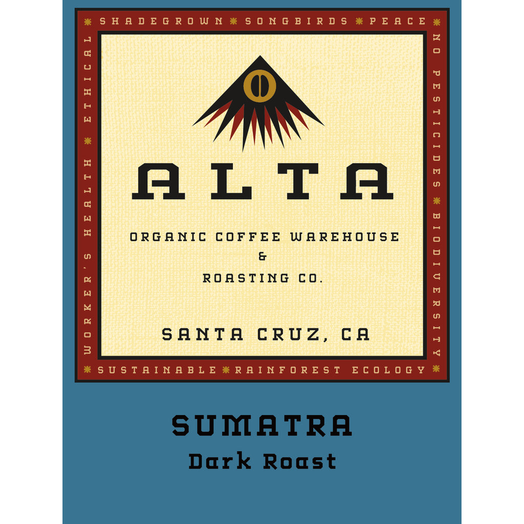 CSA Add On - locally roasted Alta Organic Coffee - Sumatra Dark Roast