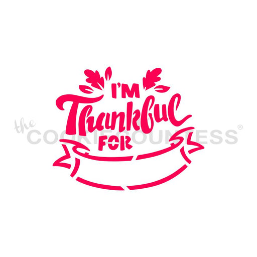 I'm Thankful For... Fill In Stencil