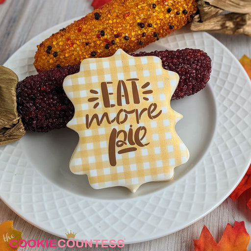 Eat More Pie Stencil