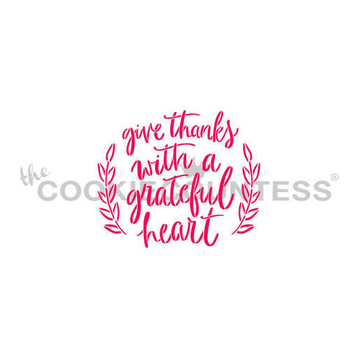 Give Thanks with a Grateful Heart Stencil