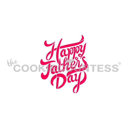 Happy Father's Day Brush Script Stencil