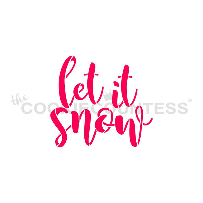 Let it Snow Handwritten Stencil