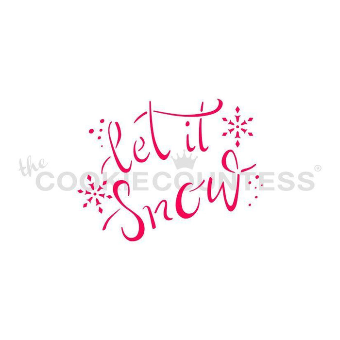 Let it Snow Brush Script Stencil