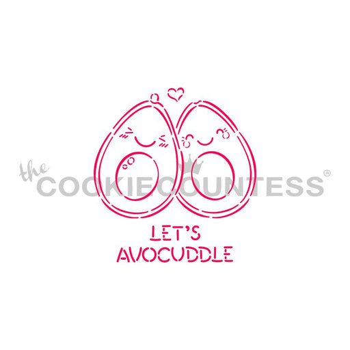 Let's AvoCuddle Stencil