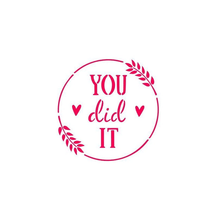 Flour Box Stencil -You Did it