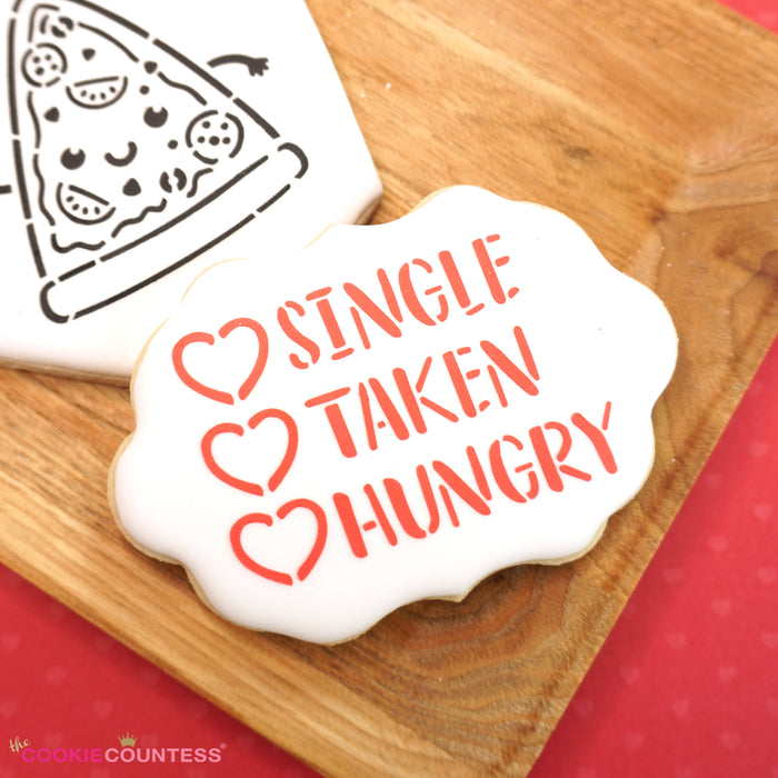 Single, Taken, Hungry Stencil