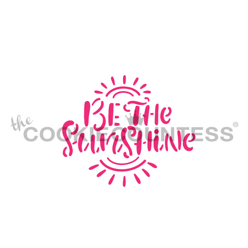 Be the Sunshine Stencil