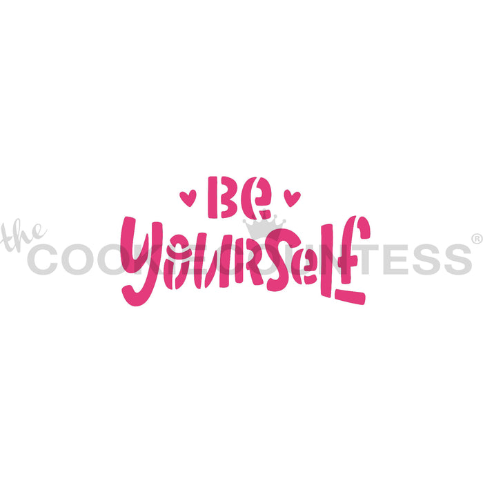 Be Yourself Stencil