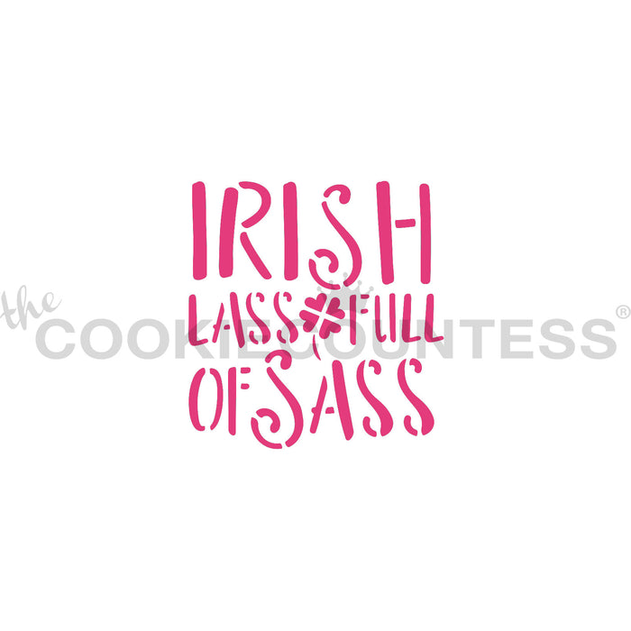 Irish Lass Full of Sass Stencil