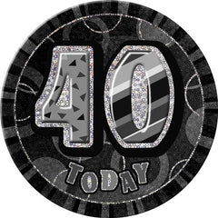 "Glitz Black Birthday Badge - ""40 Today"""