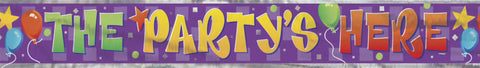 The Party's Here Banner
