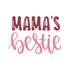 Mama's Bestie SVG Cut File