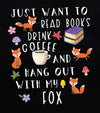 Fox T Shirt, Great Fox Lover Gift For Women and Men, Cute Fox Graphic, Coffee, Books, Bookish