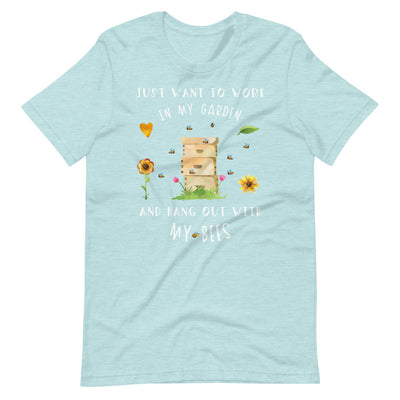 I Just Want To Work In My Garden And Hang Out With My Bees T-shirt, Beekeeper Shirt, Beekeeping Tee, Honey Bee Lover Gift, Unisex T-Shirt
