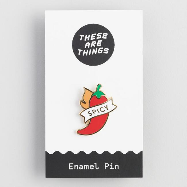 Spicy Pepper Pin, These Are Things