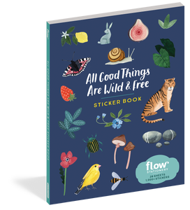 All Good Things Are Wild & Free Sticker Book