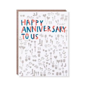 Happy Anniversary To Us Card, Egg Press