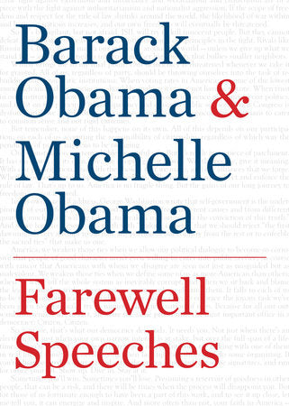 The book Farewell Speeches Written by Barack Obama and Michelle Obama, President, First Lady