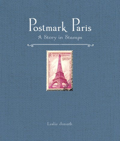 Postmark Paris, by Leslie Jonath