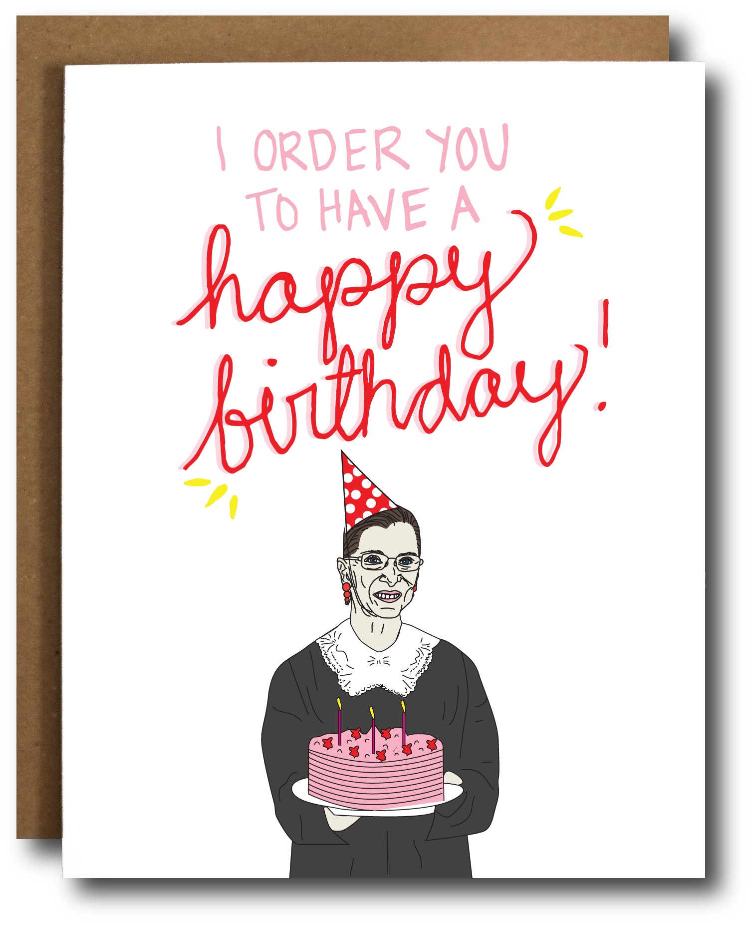 RBGRuthBaderGinsburgHappyBirthdayCard I Order You to have a happy birthday