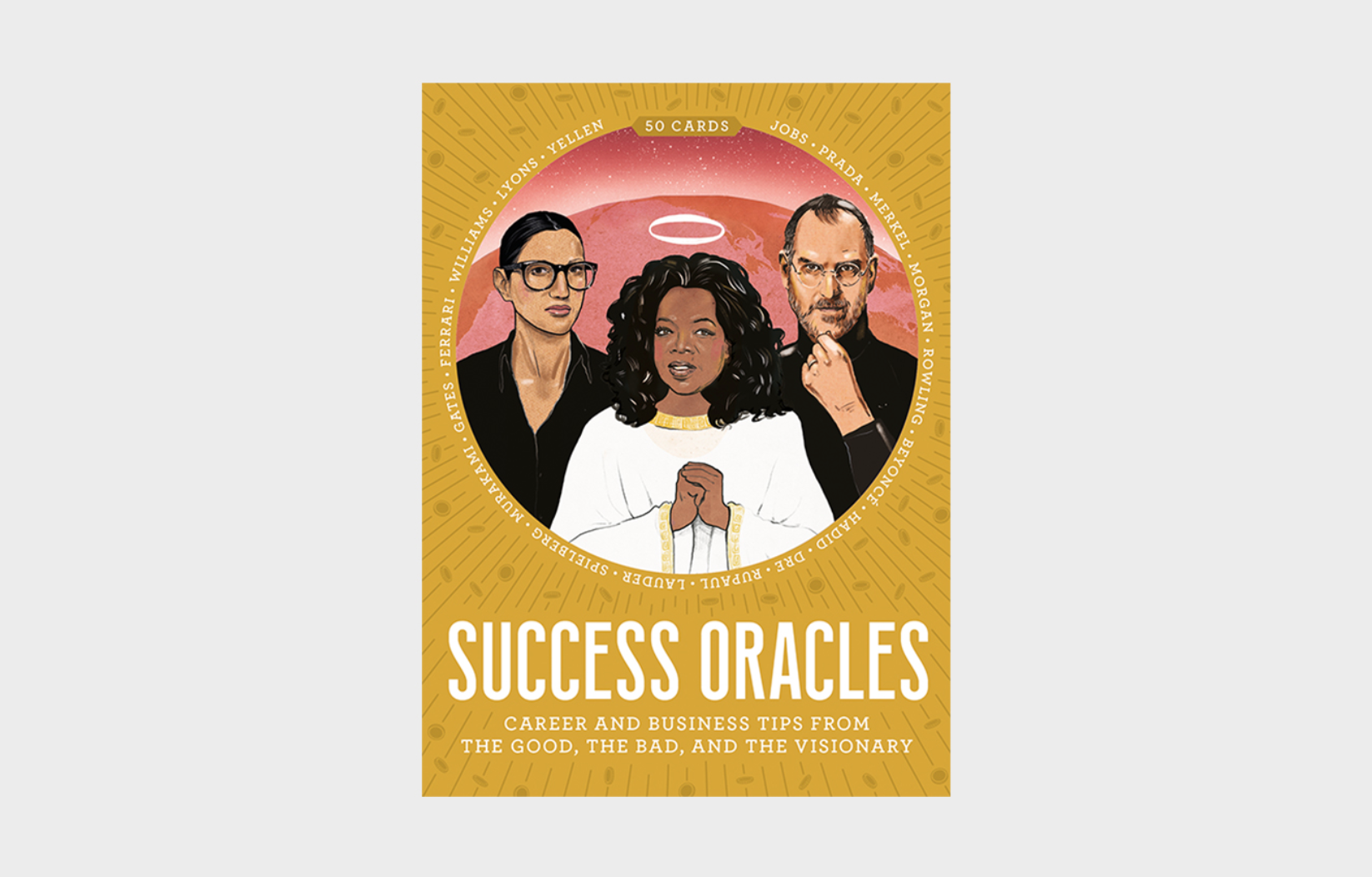 Success Oracles Career and Business Tips from the Good, the Bad, and the Visionary
