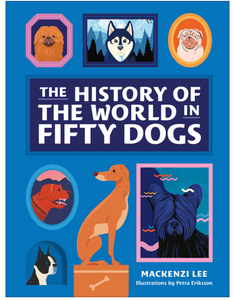History of the World in 50 Dog